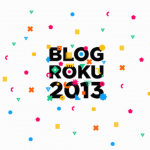 Blog Roku 2013: Warsztaty i Gala